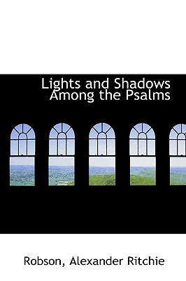 Paperback Lights and Shadows among the Psalms Book