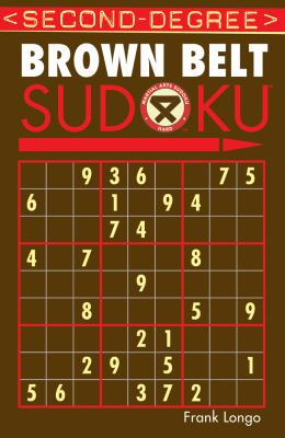 Second-Degree Brown Belt Sudoku (Martial    book by Frank Longo