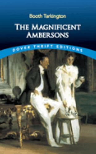 The Magnificent Ambersons - Book #2 of the Growth Trilogy