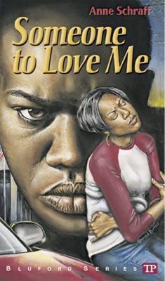 Someone to Love Me (Bluford Series, Number 4) - Book #4 of the Bluford High