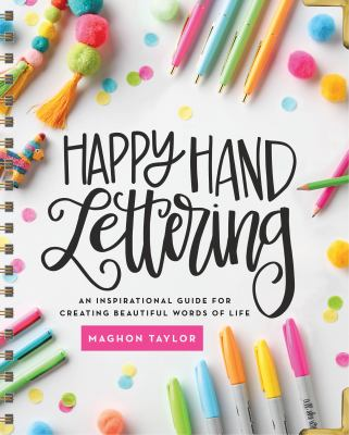 Spiral-bound Happy Hand Lettering : An Inspirational Guide for Creating Beautiful Words of Life Book
