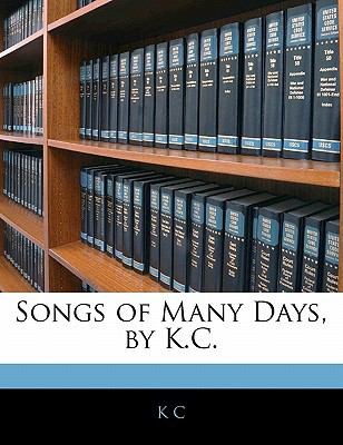 Paperback Songs of Many Days, by K C Book