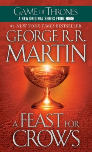 A Feast for Crows - Book #4 of the A Song of Ice and Fire #0