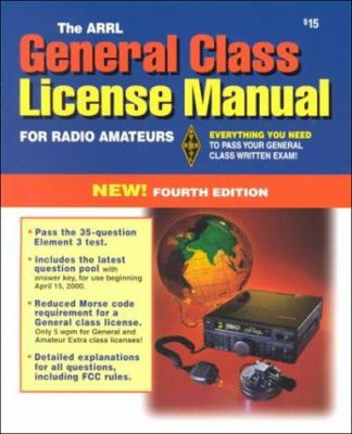 The ARRL General Class License Manual    book by Larry D