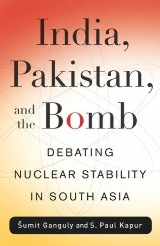 nuclear proliferation in south asia ganguly sumit kapur s paul