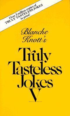 Truly Tasteless Jokes (0312925565 2095195) photo
