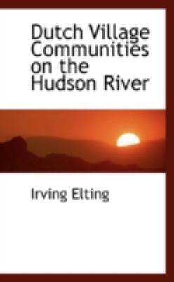 Paperback Dutch Village Communities on the Hudson River Book