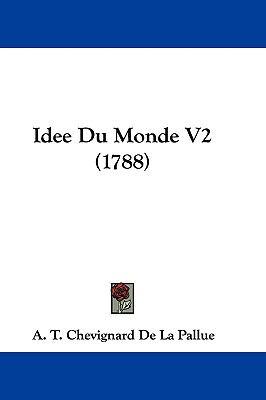 Hardcover Idee du Monde V2 Book
