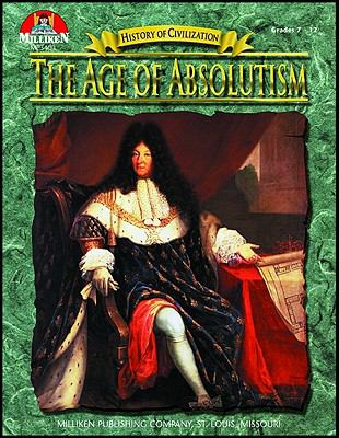 The Age of Absolutism, Grades 7-12 (History of Civilization) - McNeese, Tim
