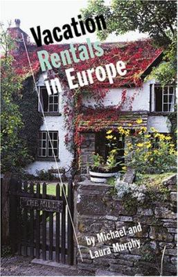 Vacation Rentals in Europe : A Guide (1566563585 2311084) photo