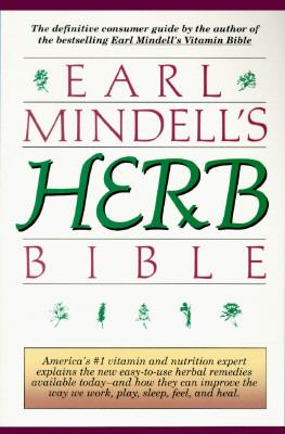 Earl Mindell's New Herb Bible: A    book by Earl Mindell