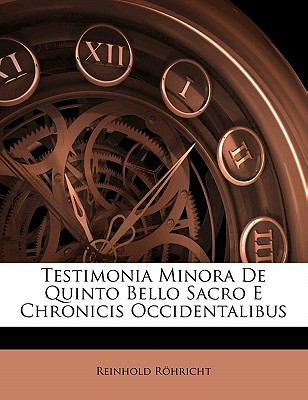 Paperback Testimonia Minora de Quinto Bello Sacro E Chronicis Occidentalibus Book