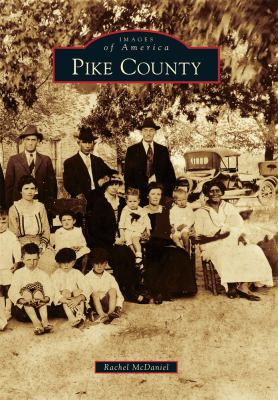 Pike County - Book  of the Images of America: Georgia