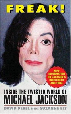 Freak Inside The Twisted World Of Michael Jackson