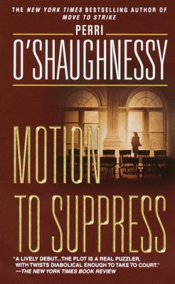 Motion to Suppress - Book #1 of the Nina Reilly