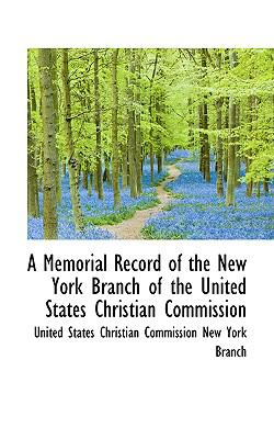 Paperback A Memorial Record of the New York Branch of the United States Christian Commission Book
