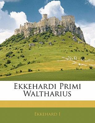 Paperback Ekkehardi Primi Waltharius Book