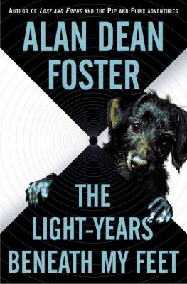 The Light-Years Beneath My Feet - Alan Dean Foster