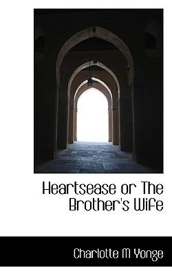 Paperback Heartsease or the Brother's Wife Book