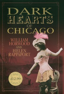 Dark Hearts of Chicago 0091796539 Book Cover