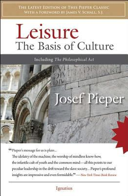 Paperback Leisure : The Basis of Culture and the Philosophical Act Book