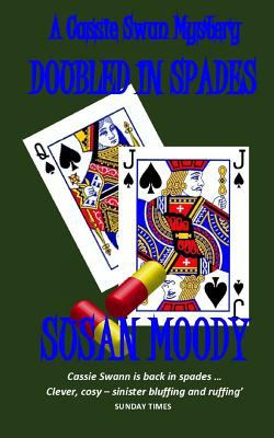 Doubled in Spades - Book #4 of the Cassie Swann