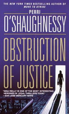 Obstruction of Justice - Book #3 of the Nina Reilly