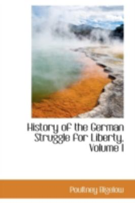 Paperback History of the German Struggle for Liberty Book