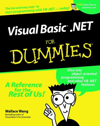 Visual Basic NET for Dummies (For    book by Wallace Wang