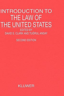 Introduction to the Law of the United States - David Scott Clark