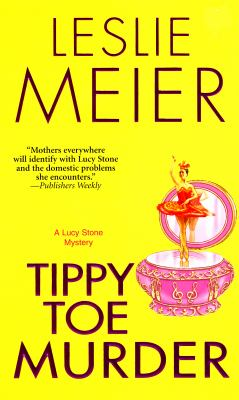 Tippy Toe Murder (Lucy Stone Mystery, Book 2) - Book #2 of the Lucy Stone