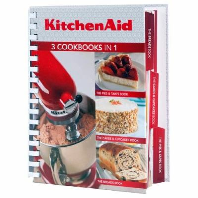 Kitchenaid 3 Cookbooks In 1 : Pies and Tarts; Cakes and Cupcakes; Breads