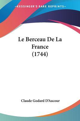 Paperback Le Berceau de la France Book