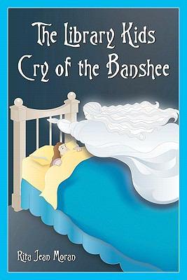 The Library Kids Cry of the Banshee - Rita Moran