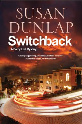 Switchback - Book #6 of the Darcy Lott