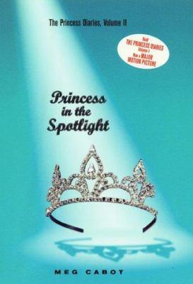 Princess in the Spotlight Vol. II - Meg Cabot