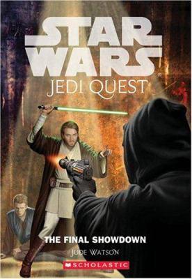The Final Showdown (Star Wars: Jedi Quest, #10) - Book  of the Star Wars Legends