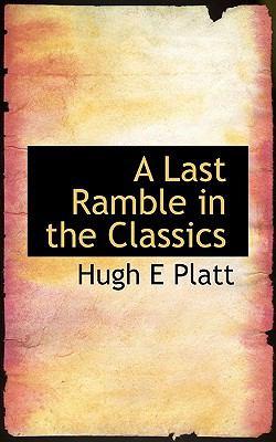 Paperback A Last Ramble in the Classics Book
