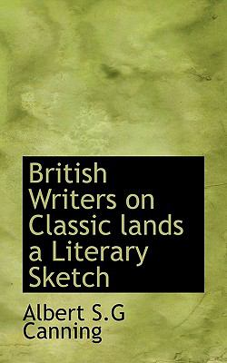 Paperback British Writers on Classic Lands a Literary Sketch Book