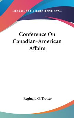 Hardcover Conference on Canadian-American Affairs Book