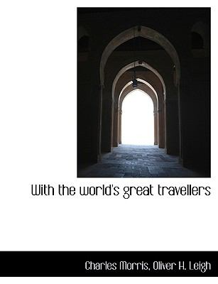 Paperback With the World's Great Travellers [Large Print] Book
