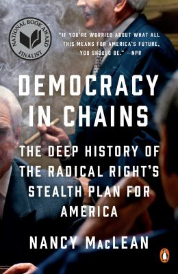Paperback Democracy in Chains : The Deep History of the Radical Right's Stealth Plan for America Book