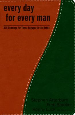 Every Day for Every Man: 365 Readings for Those Engaged in the Battle - Book  of the Every Man