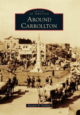 Around Carrollton - Book  of the Images of America: Georgia
