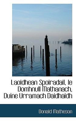 Paperback Laoidhean Spoiradail, le Domhnull Mathanach, Duine Urramach Daidhaidh Book