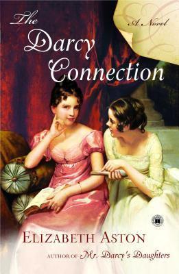 The Darcy Connection - Elizabeth Aston