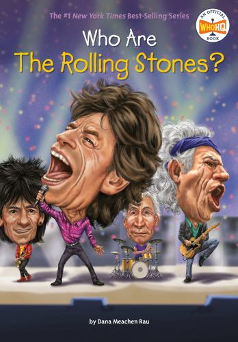 Who Are the Rolling Stones? - Book  of the Who Was/Is...?