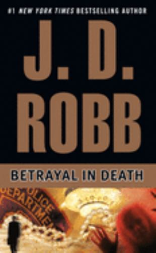 Mass Market Paperback Betrayal in Death Book