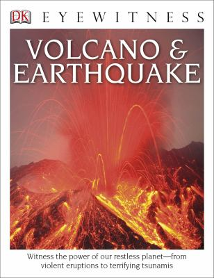 Eyewitness: Volcano & Earthquake (Eyewitness Books) - Book  of the DK Eyewitness Books