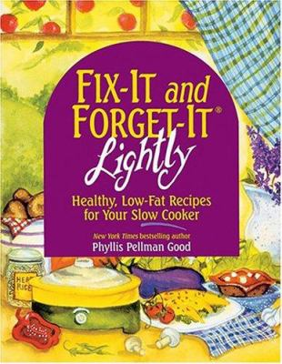 Paperback Fix-It and Forget-It Lightly : Healthy, Low-Fat Recipes for Your Slow Cooker Book